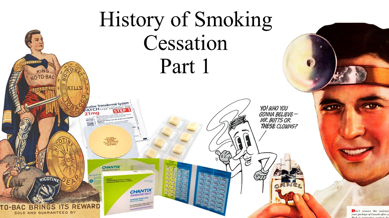 History of Smoking Cessation Part 1