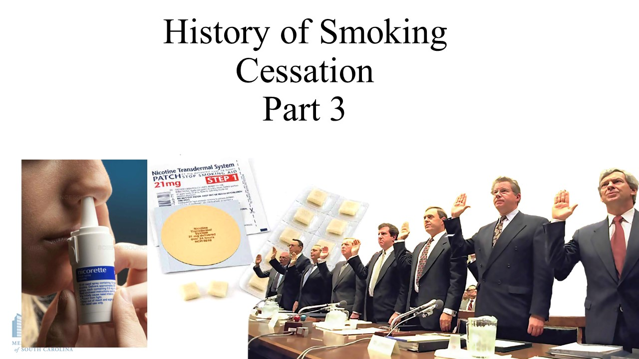 History of Smoking Cessation Part 3